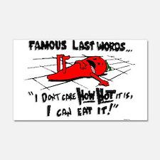 Famous Last Words 20x12 Wall Peel