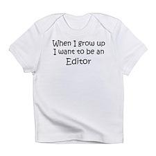 Grow Up Editor Creeper Infant T-Shirt