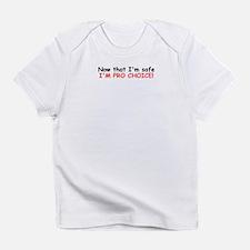 InNow that I'm safe... Infant T-Shirt