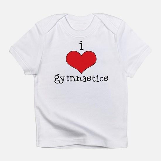 I Love Gymnastics Infant T-Shirt