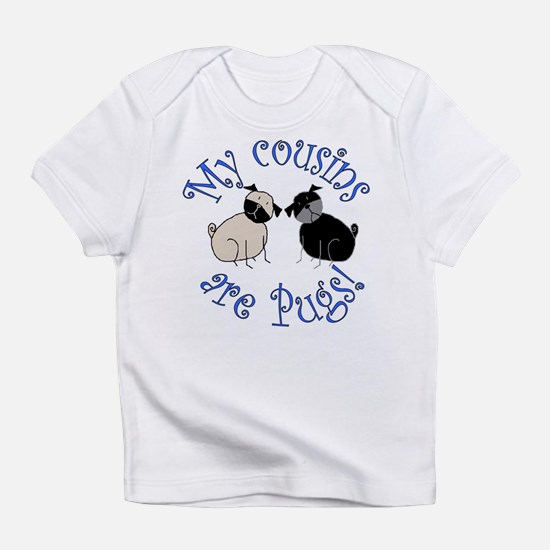 Pug Cousins Infant T-Shirt