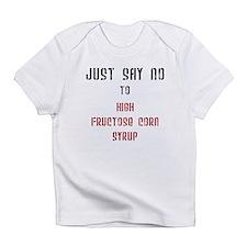 no corn syrup Infant T-Shirt