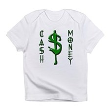 CASH MONEY Infant T-Shirt