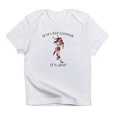 NOT SCOTTISH IT'S CRAP 3 Infant T-Shirt