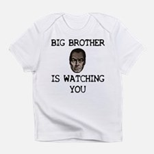 BIG BROTHER IS WATCHING YOU Infant T-Shirt