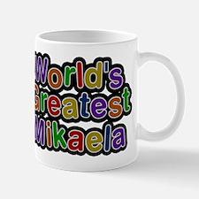 Worlds Greatest Mikaela Mugs