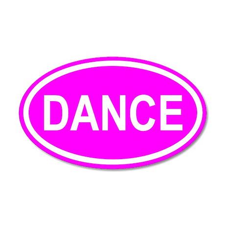 DANCE Pink Euro 20x12 Oval Wall Peel