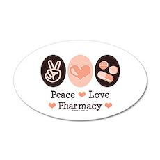Peace Love Pharmacy Pharmacist 20x12 Oval Wall Pee