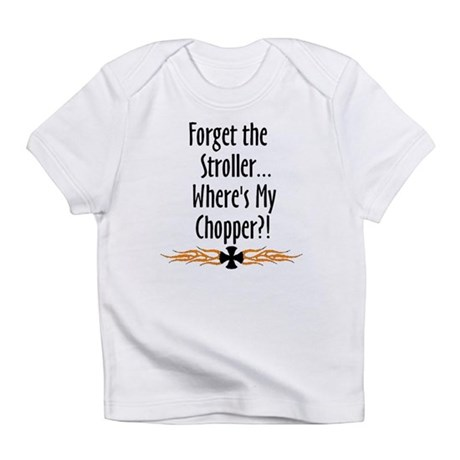 Forget the Stroller, where's my chopper Cre Infant