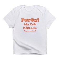 Party at My Crib! Onsie Infant T-Shirt