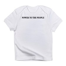 Power To The People Infant T-Shirt