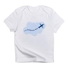 I'm Daddy's Co-Pilot Infant T-Shirt
