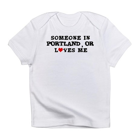 Someone in Portland Creeper Infant T-Shirt