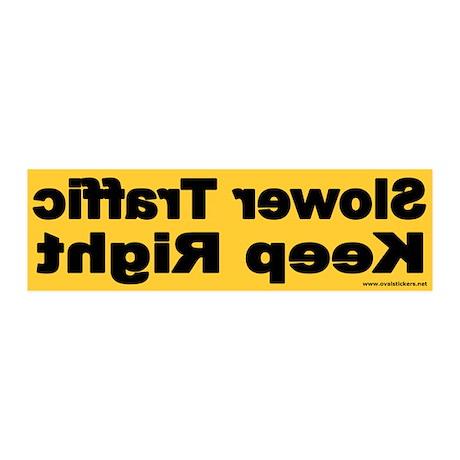 Slower Traffic Keep Right 20x6 Wall Peel (Yellow)