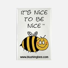 """""""It's Nice To Be Nice"""" Rectangle Magnet"""