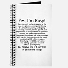 Yes, I'm Busy! Journal