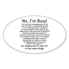 Yes, I'm Busy! Decal