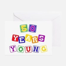 50th birthday, 50 years young Greeting Cards (Pack