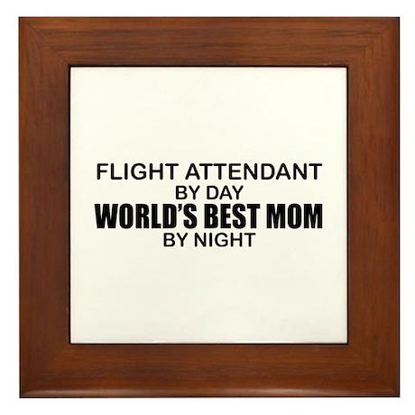 World's Best Mom - FLIGHT ATTENDANT Framed Tile
