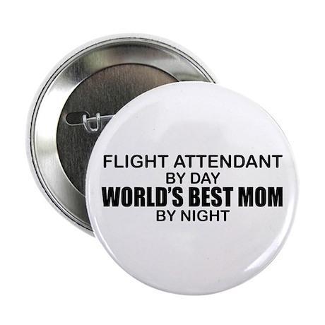 "World's Best Mom - FLIGHT ATTENDANT 2.25"" Button"