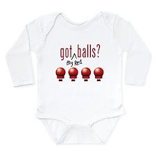 Got (Big Red) Balls? Long Sleeve Infant Bodysuit