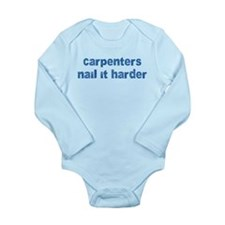 Carpenters... Long Sleeve Infant Bodysuit