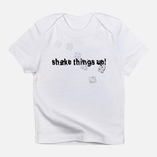 Shake things up! Infant T-Shirt