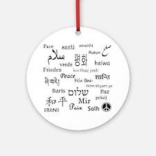 Peace Everywhere! Ornament (Round)