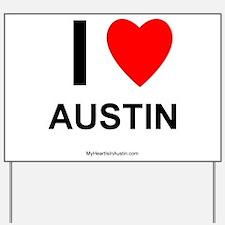 I Love Austin Yard Sign