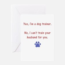 can't trainer your husband Greeting Card