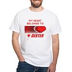 My Heart Belongs to Dexter White T-Shirt