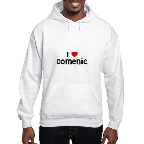 I * Domenic Hooded Sweatshirt