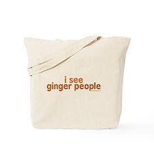 I See Ginger People Tote Bag