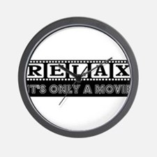 Relax It's only a Movie #2 Wall Clock