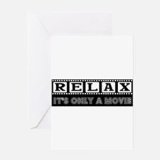 Relax It's only a Movie #2 Greeting Card