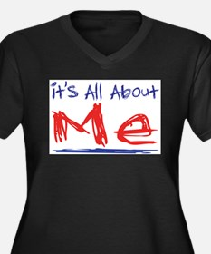 It's all about ME! Women's Plus Size V-Neck Dark T