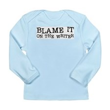 Blame it on the Writer Long Sleeve Infant T-Shirt