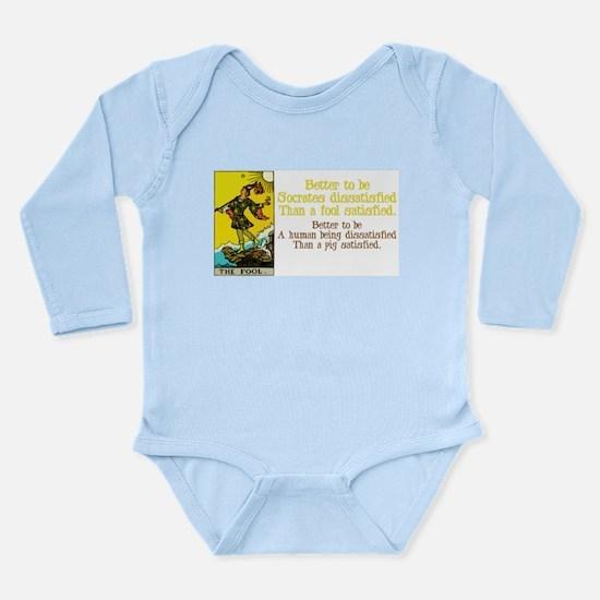 Better Dissatisfied Long Sleeve Infant Bodysuit