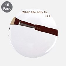 "Hammer Problem 3.5"" Button (10 pack)"