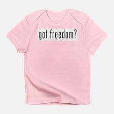 got freedom? Infant T-Shirt