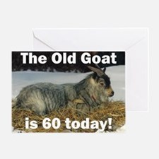 Old Goat is 60 Today Greeting Card