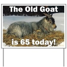 Old Goat is 65 Today Yard Sign