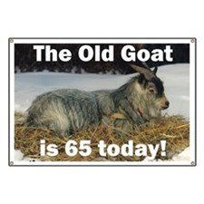 Old Goat is 65 Today Banner