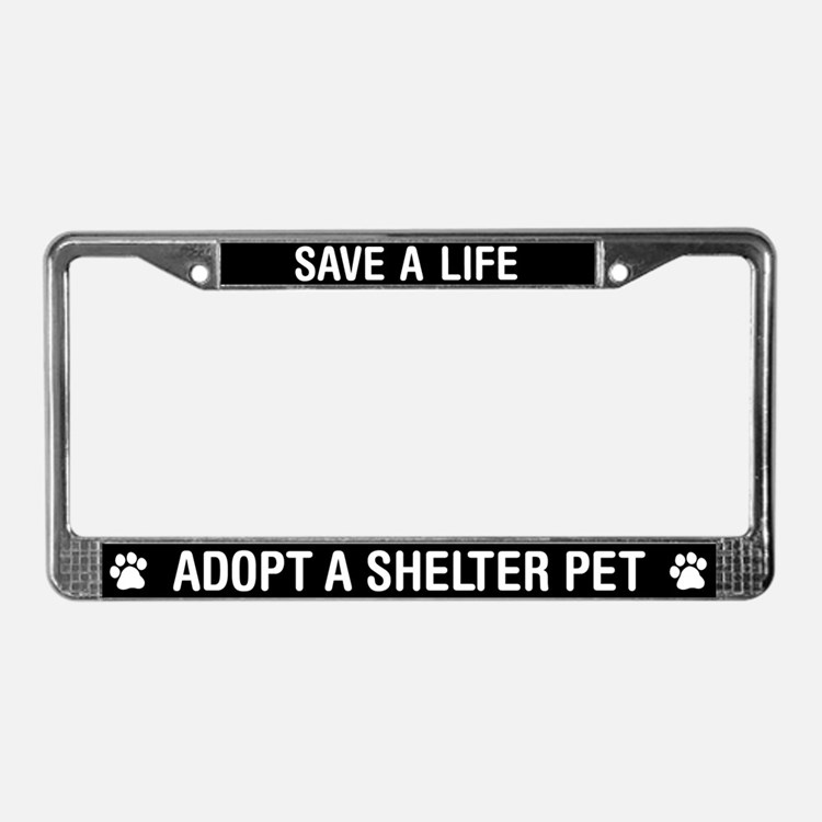 save a life adopt shelter pet license plate frame