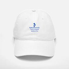 Warning, Trucker mouth Baseball Baseball Cap