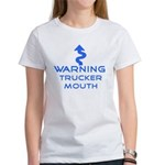 Warning, Trucker mouth Women's T-Shirt