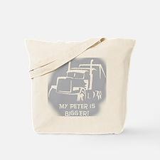 My Peter is Bigger Tote Bag