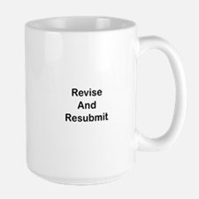 Revise and Resubmit Large Mug