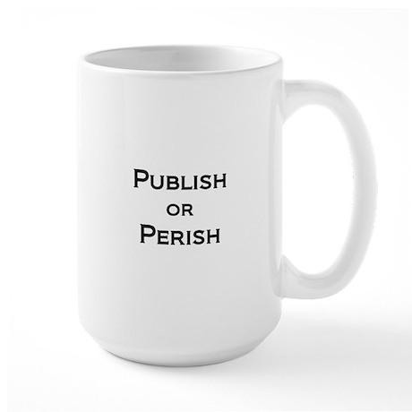 Publish or Perish Large Mug