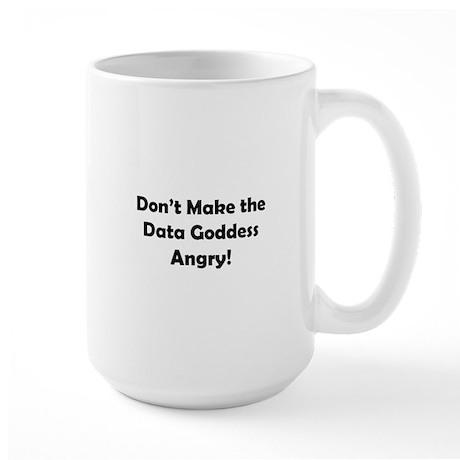 Don't Make the Data Goddess A Large Mug